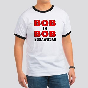 BOB IS BOB Ringer T