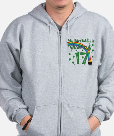 St. Patrick's Day March 17th Birthday Zip Hoodie
