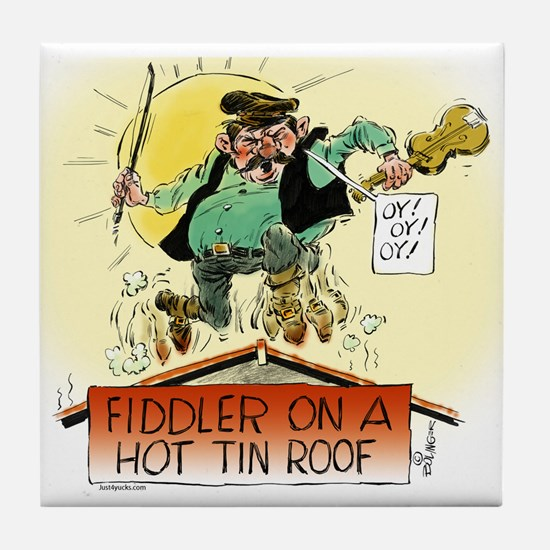 Fiddler Hot Tin Roof Tile Coaster