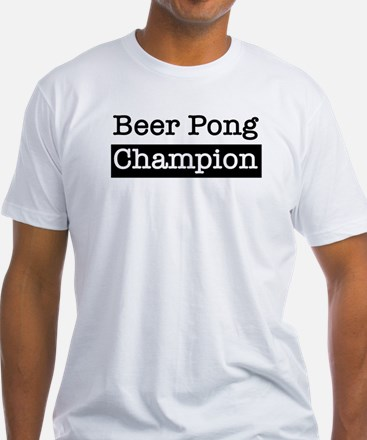 Beer Pong Champ Shirt