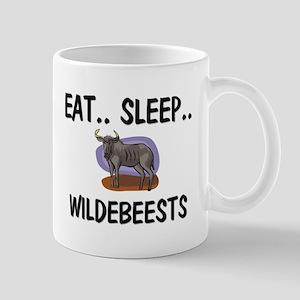 Eat ... Sleep ... WILDEBEESTS Mug