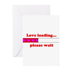 LOVE LOADING...PLEASE WAIT Greeting Cards (Pk of 2