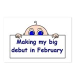 MAKING MY BIG DEBUT IN FEBRUA Postcards (Package o