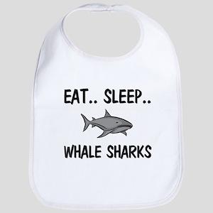 Eat ... Sleep ... WHALE SHARKS Bib