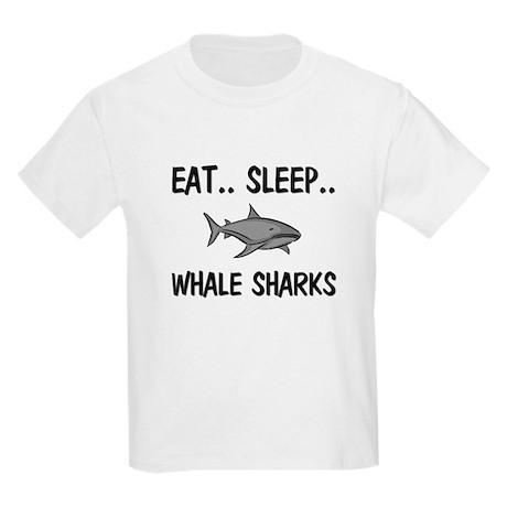 Eat ... Sleep ... WHALE SHARKS Kids Light T-Shirt