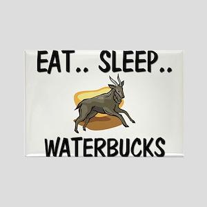 Eat ... Sleep ... WATERBUCKS Rectangle Magnet