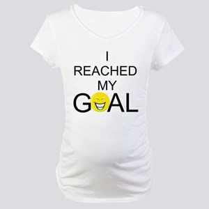 Reached My Goal Maternity T-Shirt