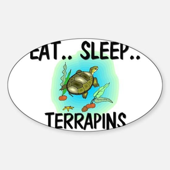 Eat ... Sleep ... TERRAPINS Oval Decal