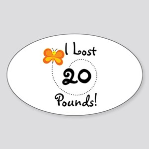 I Lost 20 Pounds Oval Sticker