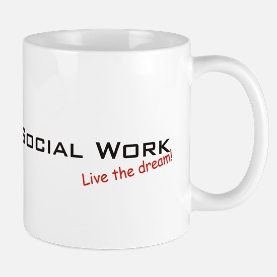 Social Work / Dream! Mug