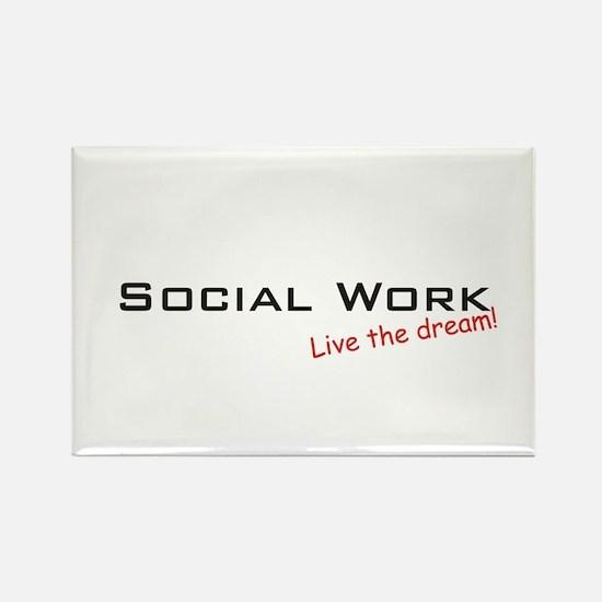 Social Work / Dream! Rectangle Magnet
