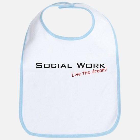 Social Work / Dream! Bib