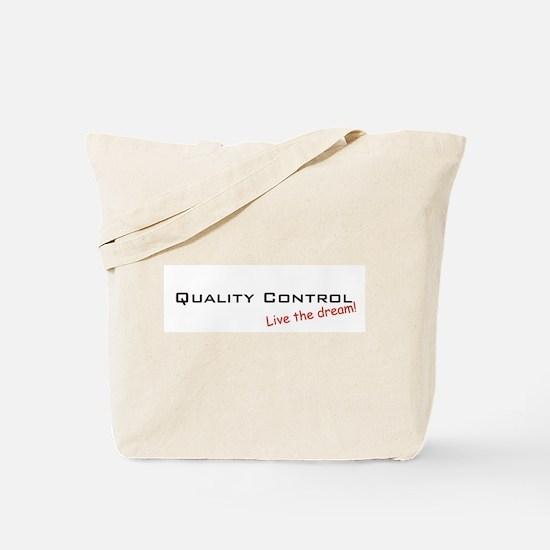 Quality Control / Dream! Tote Bag