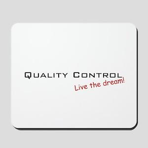 Quality Control / Dream! Mousepad