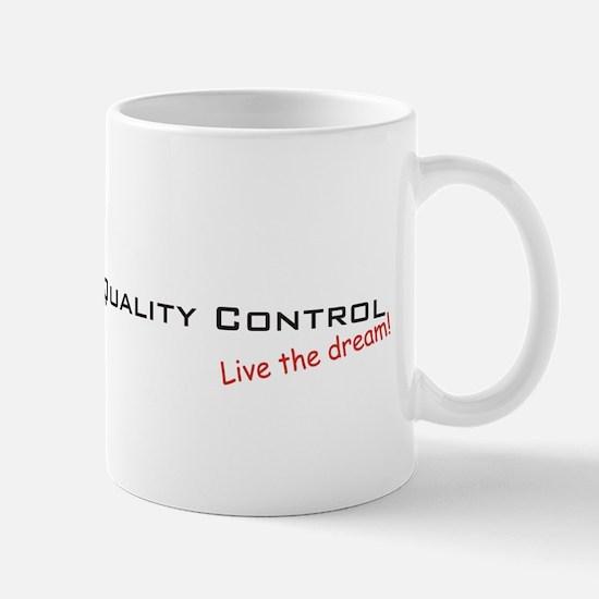 Quality Control / Dream! Mug