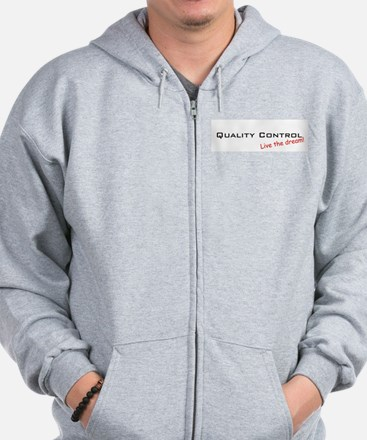Quality Control / Dream! Zip Hoodie