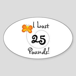 I Lost 25 Pounds Oval Sticker