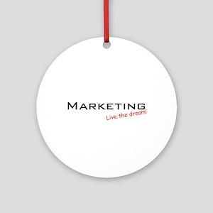 Marketing / Dream! Ornament (Round)