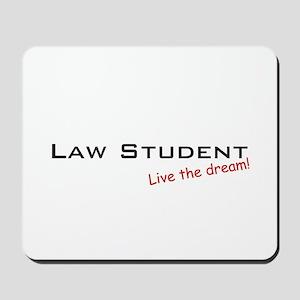 Law Student / Dream! Mousepad