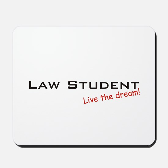 Law Student / Dream! Mousepad