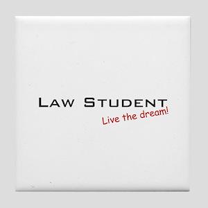 Law Student / Dream! Tile Coaster