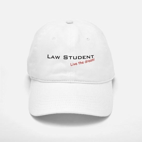 Law Student / Dream! Baseball Baseball Cap