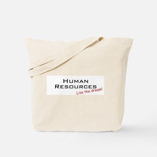 Human Resources / Dream! Tote Bag