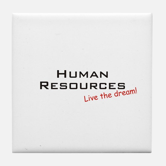 Human Resources / Dream! Tile Coaster