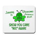 Glaucoma Awareness Month BEE 1 Mousepad