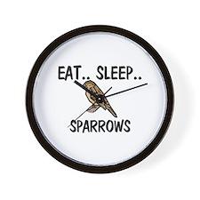 Eat ... Sleep ... SPARROWS Wall Clock