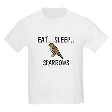 Eat ... Sleep ... SPARROWS Kids Light T-Shirt