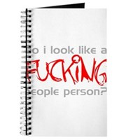 Do I Look Like a Fucking People Person? Journal