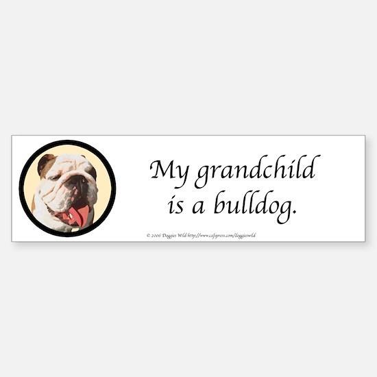 Grandchild is a Bulldog Bumpersticker