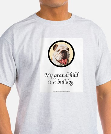 Grandchild is a Bulldog Ash Grey T-Shirt