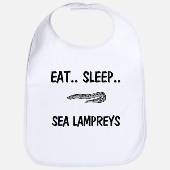 Eat ... Sleep ... SEA LAMPREYS Bib