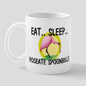 Eat ... Sleep ... ROSEATE SPOONBILLS Mug