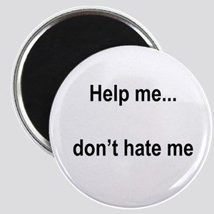 """""""Help, not hate"""" 2.25"""" Magnet (10 p"""