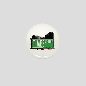 TIMES SQUARE, MANHATTAN, NYC Mini Button