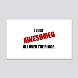 Awesomed All Over The Place Car Magnet 20 x 12