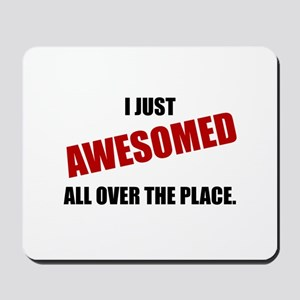 Awesomed All Over The Place Mousepad