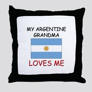 My Argentine Grandma Loves Me Throw Pillow
