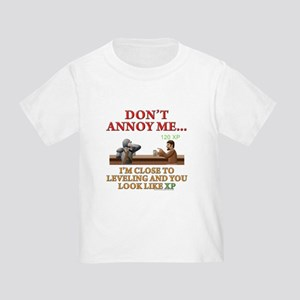 Don't Annoy... Toddler T-Shirt