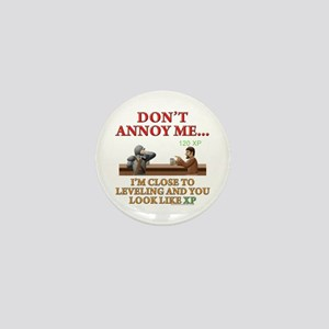 Don't Annoy... Mini Button