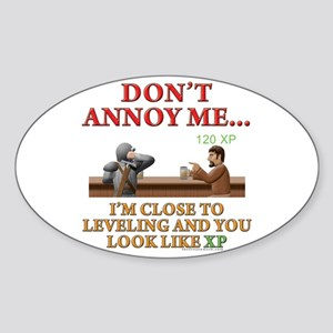 Don't Annoy... Oval Sticker
