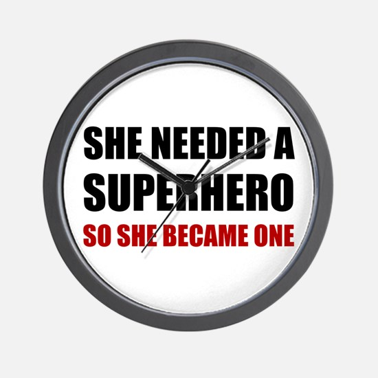 She Needed Superhero Became One Wall Clock