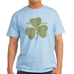 Lucky is Opportunuty Light T-Shirt