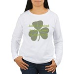 Lucky is Opportunuty Women's Long Sleeve T-Shirt