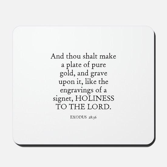 EXODUS  28:36 Mousepad