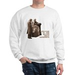 Welcome to the Great Depression Sweatshirt