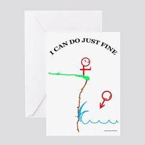 Just Fine! Greeting Card